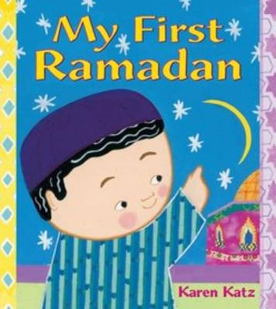 My First Ramadan - Karen Katz