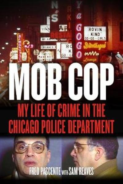 Mob Cop - Fred Pascente