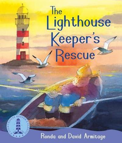 The Lighthouse Keeper's Rescue - Ronda Armitage