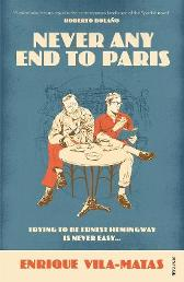 Never Any End to Paris - Enrique Vila-Matas Anne McLean