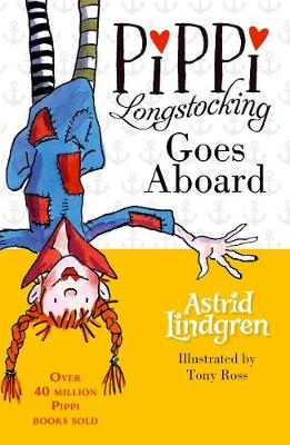 Pippi Longstocking Goes Aboard - Astrid Lindgren