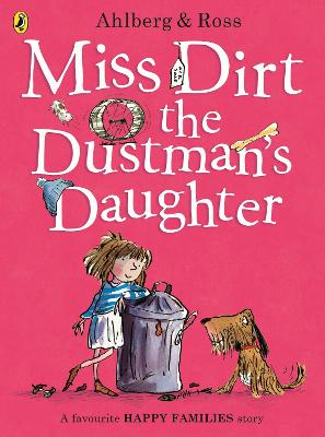 Miss Dirt the Dustman's Daughter - Allan Ahlberg