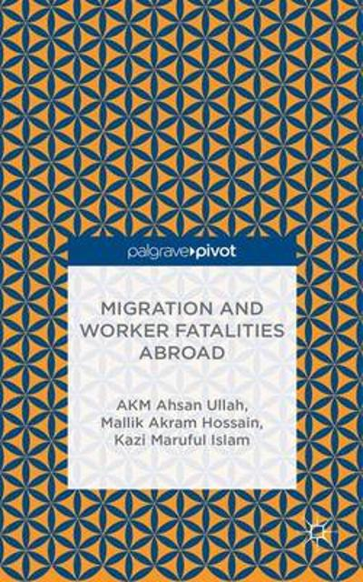 Migration and Worker Fatalities Abroad - A. K. M. Ahsan Ullah