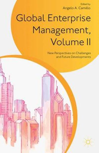 Global Enterprise Management, Volume II - A. Camillo