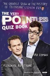 The Very Pointless Quiz Book - Alexander Armstrong Richard Osman