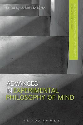 Advances in Experimental Philosophy of Mind - Justin Sytsma