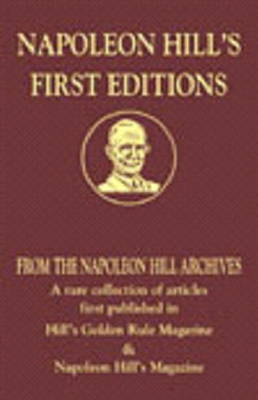 Napoleon Hill's First Editions - Napoleon Hill