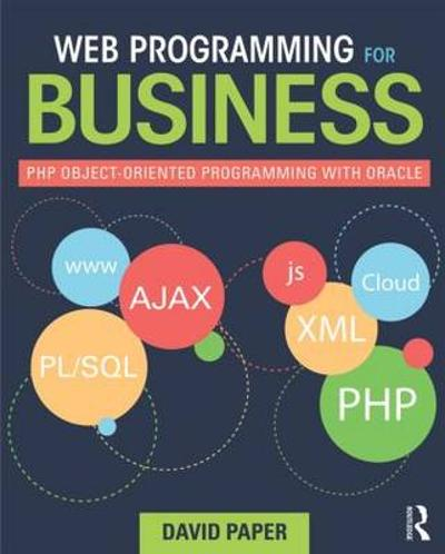 Web Programming for Business - David Paper