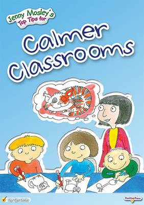 Jenny Mosley's Top Tips for Calmer Classrooms - Jenny Mosley