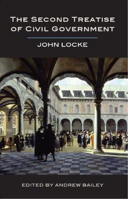 The Second Treatise of Civil Government - John Locke