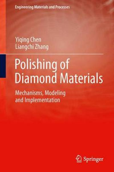 Polishing of Diamond Materials - Yiqing Chen