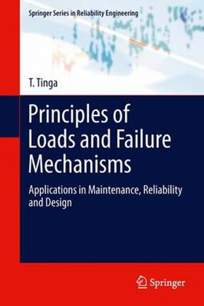 Principles of Loads and Failure Mechanisms - T Tinga