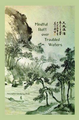 Mindful Raft Over Troubled Waters - 