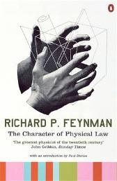 The Character of Physical Law - Richard P Feynman Paul Davies