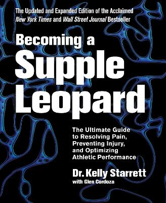 Becoming A Supple Leopard -