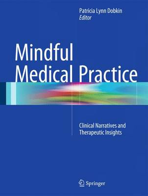 Mindful Medical Practice - Patricia Dobkin