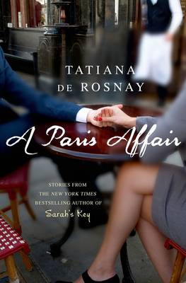 A Paris Affair - Tatiana de Rosnay