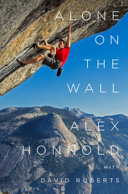 Alone on the Wall - Alex Honnold