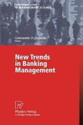 New Trends in Banking Management - Constantin Zopounidis
