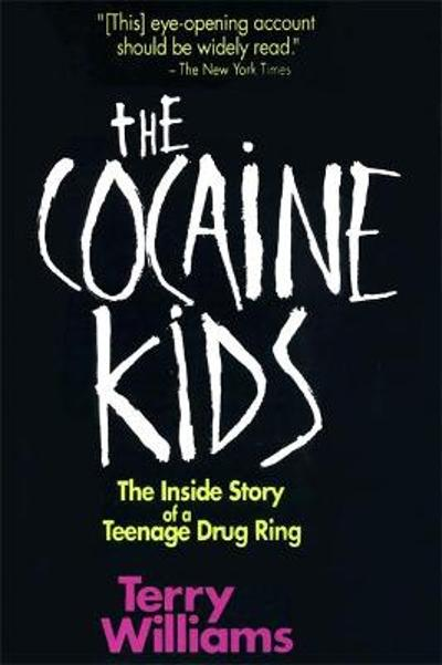 The Cocaine Kids - Terry Williams