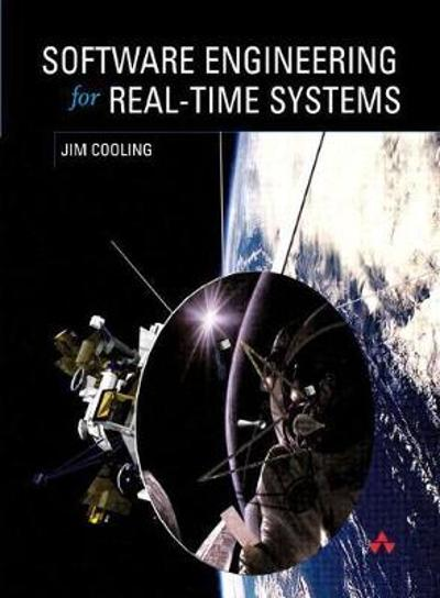 Software Engineering for Real-Time Systems - Jim Cooling