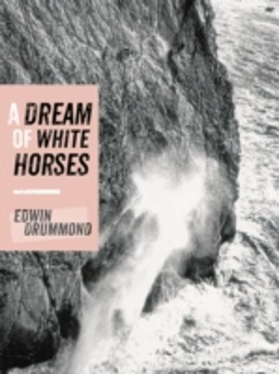 Dream of White Horses - Edwin Drummond