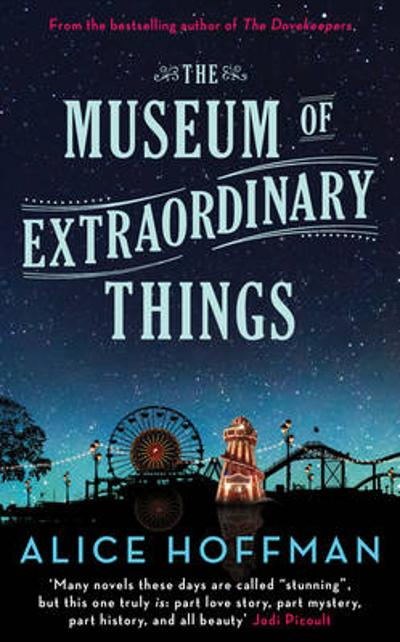 The museum of extraoridnary things - Alice Hoffman