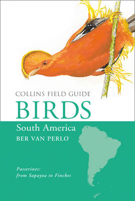 Birds of South America - Ber van Perlo