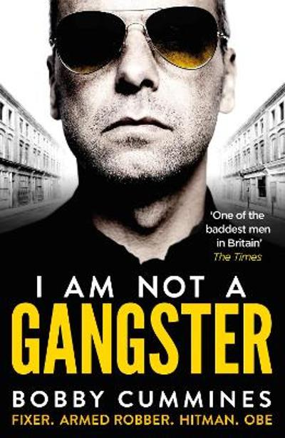 I Am Not A Gangster - Bobby Cummines