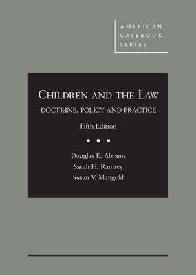 Children and The Law - Douglas C. Abrams