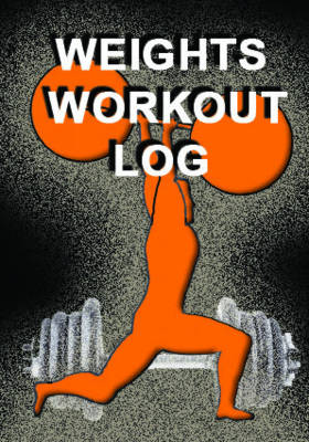 Weights Workout Log -