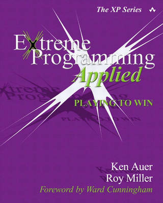 Extreme Programming Applied - Ken Auer