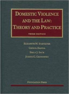 Domestic Violence and the Law - Elizabeth Schneider