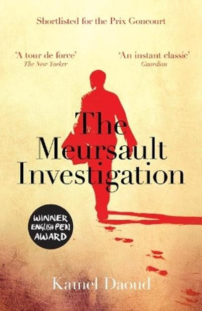 The mersault investigation - Kamel Daoud