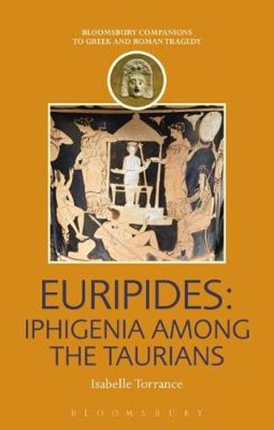 Euripides - Assistant Professor Isabelle Torrance