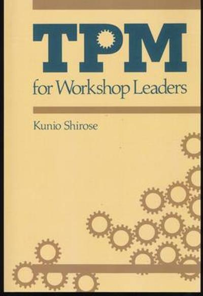 TPM for Workshop Leaders - Shirose Kunio