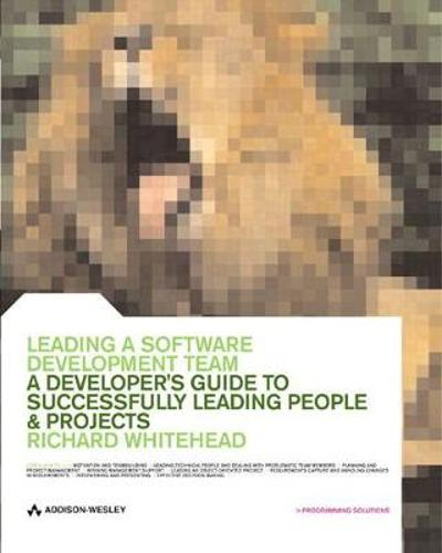 Leading a Software Development Team - Richard Whitehead