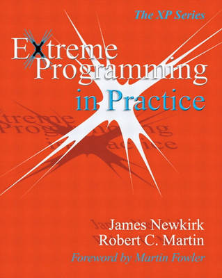 Extreme Programming in Practice - James W. Newkirk