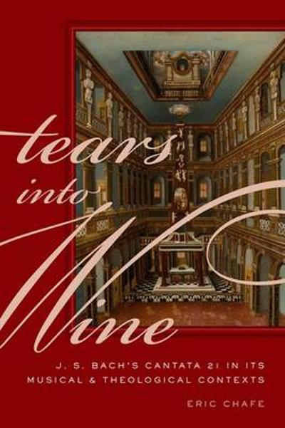 Tears into Wine - Eric Chafe