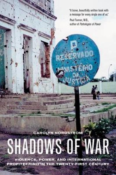 Shadows of War - Carolyn Nordstrom