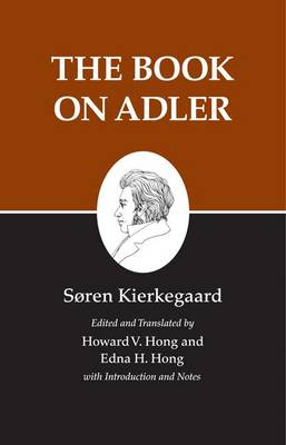 The The Kierkegaard's Writings - Soren Kierkegaard