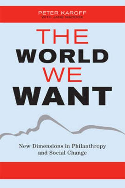 The World We Want - Mark Kingwell