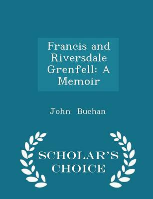 Francis and Riversdale Grenfell - John Buchan