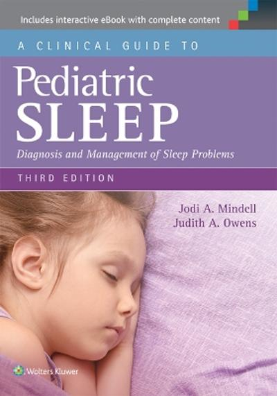 A Clinical Guide to Pediatric Sleep - Jodi A. Mindell