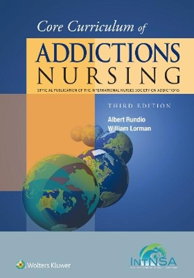 Core Curriculum of Addictions Nursing - Albert Rundio