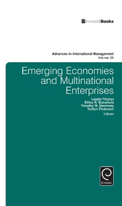 Emerging Economies and Multinational Enterprises - Laszlo Tihanyi