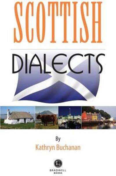 Scottish Dialects - Kathryn Buchanan