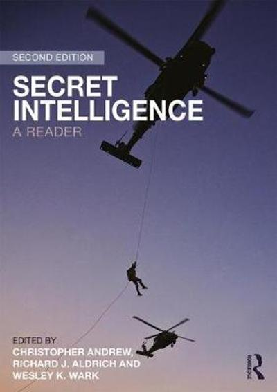 Secret Intelligence - Richard J. Aldrich