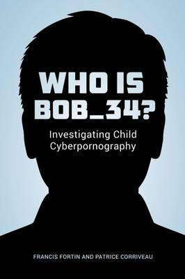 Who Is Bob_34? - Patrice Corriveau