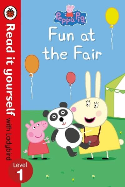 Peppa Pig: Fun at the Fair - Read it yourself with Ladybird -